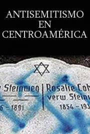 Antisemitismo en Centroamérica