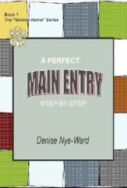 A Perfect Main Entry Step-by-Step