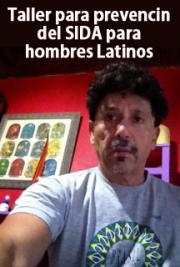 Taller Para Prevención del Sida Para Hombres Latinos