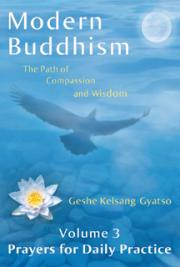 Modern Buddhism - The Path of Compassion and Wisdom - Volume 3 Prayers for Daily Practice