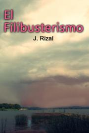 El Filibusterismo , by Dr  José Rizal: FREE Book Download