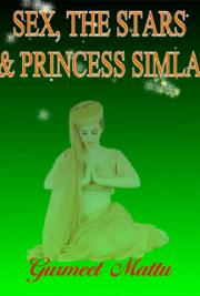Sex, the Stars & Princess Simla
