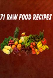 71 Raw Food Recipes