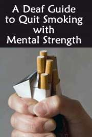 A Deaf Guide to Quit Smoking with Mental Strength cover