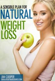 A Sensible Approach for Natural Weight Loss