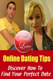 Online Dating Tips - Find Your Perfect Date cover