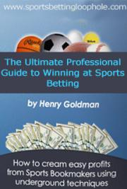 The Ultimate Professional Guide to Winning at Sports Betting cover