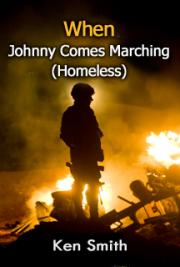 When Johnny Comes Marching (Homeless)