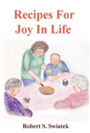 Recipes For The Joy Of Life cover