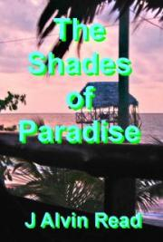 The Shades of Paradise