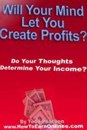 Will Your Mind Let You Create Profits? cover