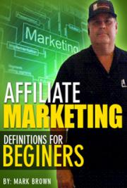 Affiliate Marketing Definitions for Beginners