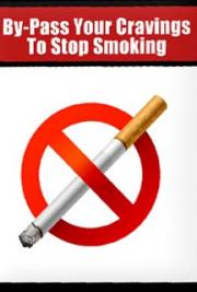 By-Pass Your Cravings to Stop Smoking