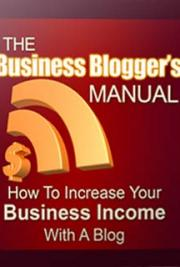 Business Bloggers Manual