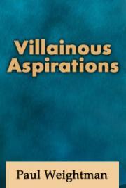Villainous Aspirations
