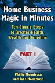 Home Business Magic in Minutes, Part 1 cover
