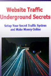 Website Traffic Underground Secrets cover