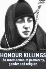 Honour Killings. The intersection of patriarchy, gender and religion cover