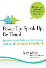 Power Up; Speak Up; Be Heard