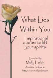 What Lies Within You: Inspirational Quotes to Lift Your Spirits