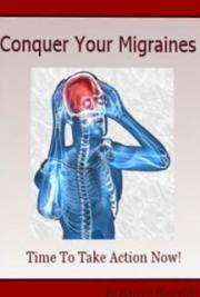 Conquer Your Migraines