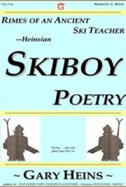 Rimes of an Ancient Ski Teacher - Heinsian Skiboy Poetry