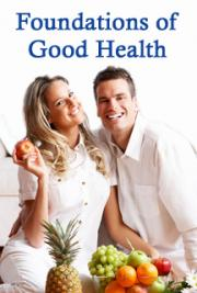 The Foundations of Good Health