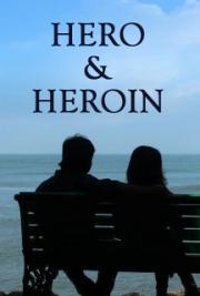 Hero & Heroin