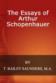 The Essays of Arthur Schopenhauer