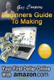 Beginners guide to making money online with Amazon cover