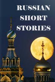 Russian Short Stories
