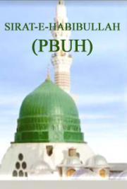 Sirat-E-Habibullah (Pbuh)