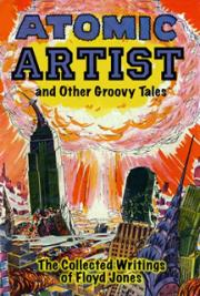 Atomic Artist and Other Groovy Tales
