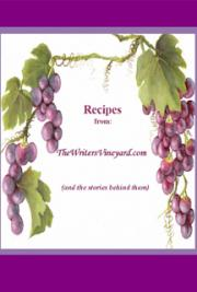 Recipes from the Writers Vineyard.com
