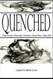 Quenched: What Everyone (Especially Christians) Should Know About Hell cover