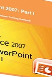 PowerPoint 2007: Part I