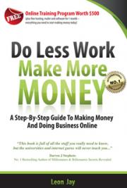 Do Less Work Make More Money