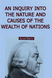 An Inquiry into the Nature and Causes of the Wealth off Nations