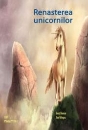 Renasterea Unicornilor