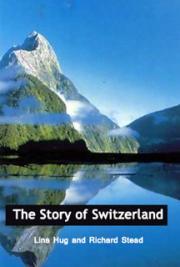 The Story of Switzerland