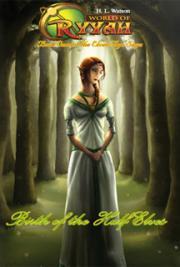 World of Ryyah: Birth of the Half Elves