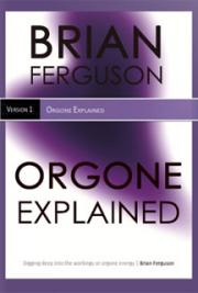 Orgone Explained