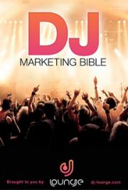 DJ Marketing Bible