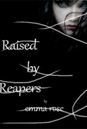 Raised by Reapers