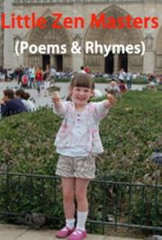 Little Zen Masters (Poems & Rhymes)