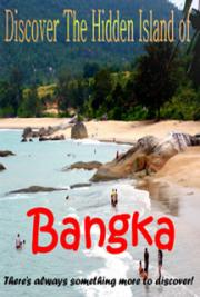 Discover the Hidden Island of Bangka