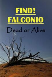 Find! Falconio - Dead or Alive