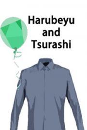 Harubeyu and Tsurashi