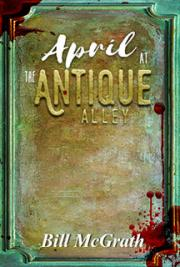 April At The Antique Alley cover