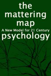 The Mattering Map: A New Model for 21 Century Psychology cover